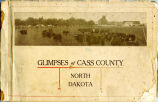 Excerpts from Glimpses of Cass County, North Dakota book
