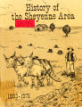 History of the Sheyenne area, 1883-1976