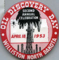 Williston Oil Discovery Day pin