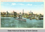 New York Skyline showing U.S.S. North Dakota and Brooklyn Bridge, New York City