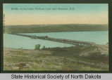 Bridge across Upper Des Lacs Lake, Kenmare, N.D.