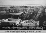 Construction of first railroad in McKenzie County, Alexander, N.D.