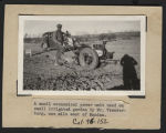Shaw Du-All power unit used by Mr. Vrenderburg on garden, Mandan, N.D.