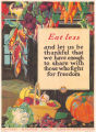 Eat less and let us be thankful that we have enough to share with those who fight for freedom poster