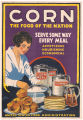 Corn, the food of the nation poster